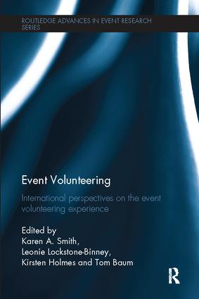 Event Volunteering.: International Perspectives on the Event Volunteering Experience, 1st Edition (Paperback) book cover