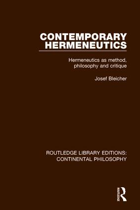 Contemporary Hermeneutics: Hermeneutics as Method, Philosophy and Critique book cover