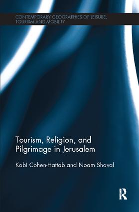 Tourism, Religion and Pilgrimage in Jerusalem: 1st Edition (Paperback) book cover