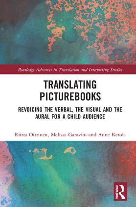 Translating Picturebooks: Revoicing the Verbal, the Visual and the Aural for a Child Audience, 1st Edition (Hardback) book cover