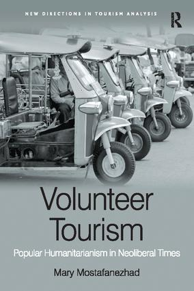 Volunteer Tourism: Popular Humanitarianism in Neoliberal Times book cover