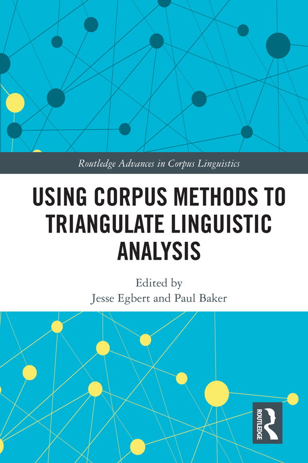 Using Corpus Methods to Triangulate Linguistic Analysis: 1st Edition (Hardback) book cover