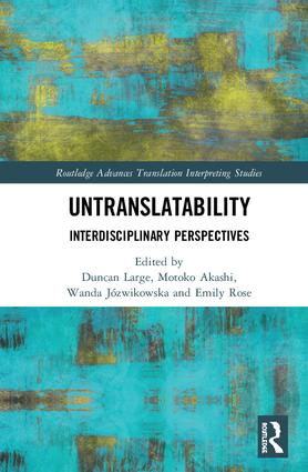 Untranslatability: Interdisciplinary Perspectives, 1st Edition (Hardback) book cover