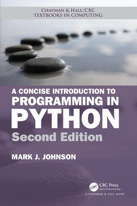 A Concise Introduction to Programming in Python: 2nd Edition (Paperback) book cover
