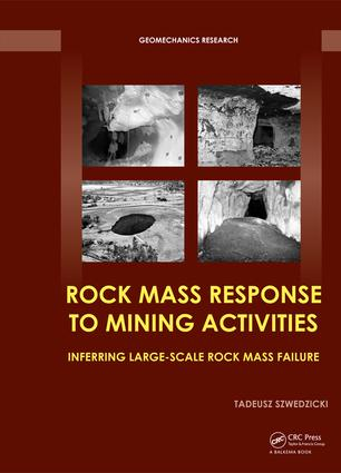 Rock Mass Response to Mining Activities: Inferring Large-Scale Rock Mass Failure book cover