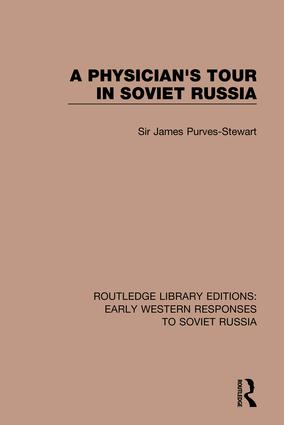 A Physician's Tour in Soviet Russia: 1st Edition (Hardback) book cover