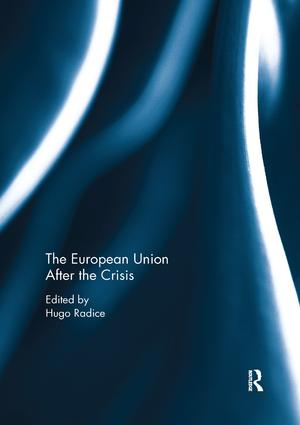 The European Union After the Crisis: 1st Edition (Paperback) book cover