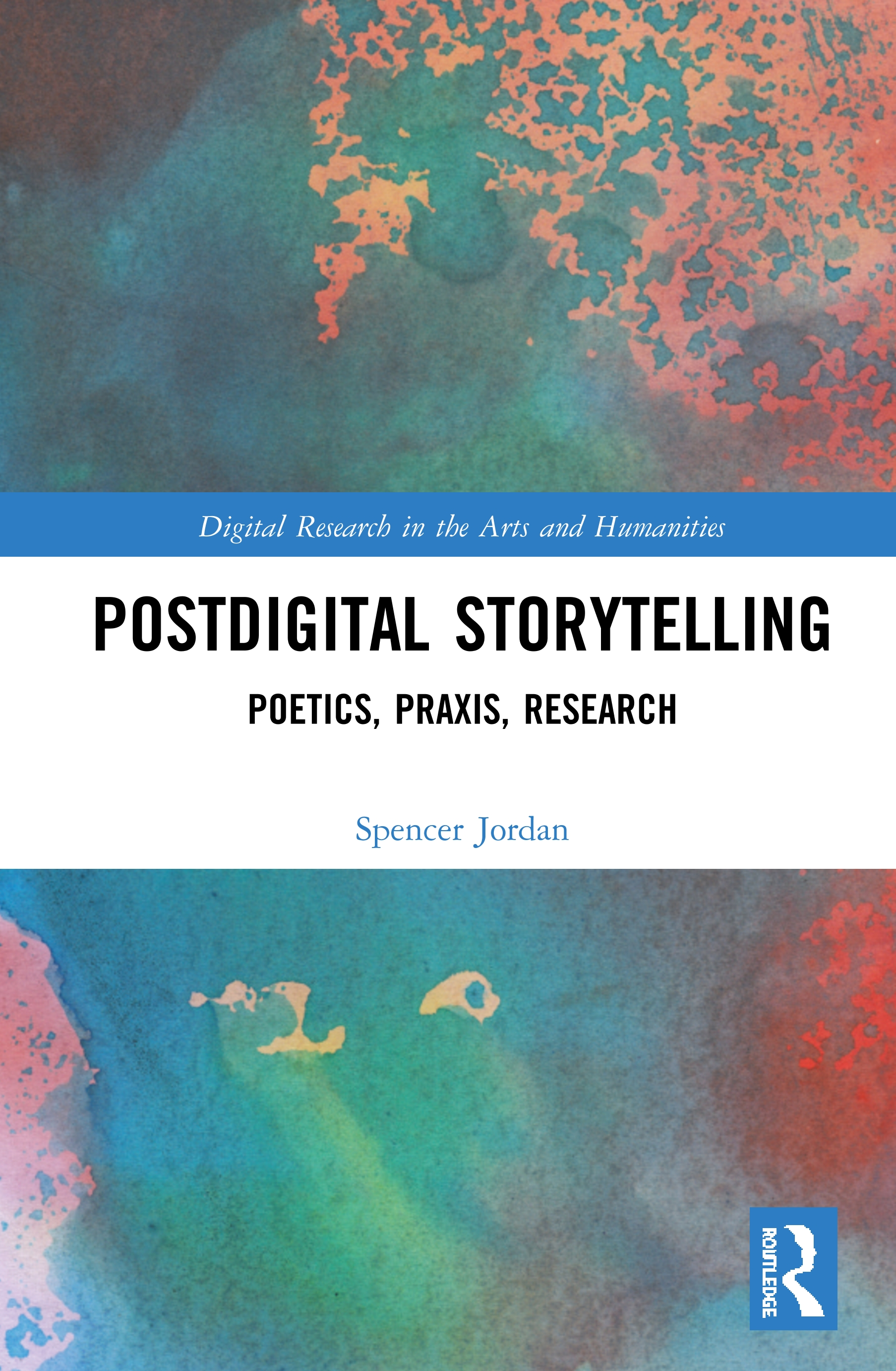 Postdigital Storytelling: Poetics, Praxis, Research book cover