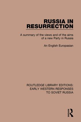 Russia in Resurrection: A Summary of the Views and of the Aims of a New Party in Russia book cover