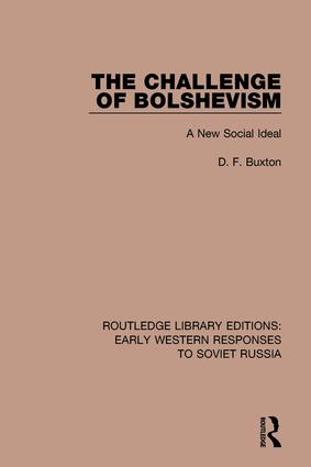 The Challenge of Bolshevism: A New Social Deal book cover