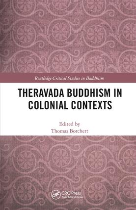 Theravada Buddhism in Colonial Contexts (Hardback) book cover