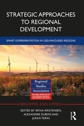 Strategic Approaches to Regional Development: Smart Experimentation in Less-Favoured Regions, 1st Edition (Hardback) book cover