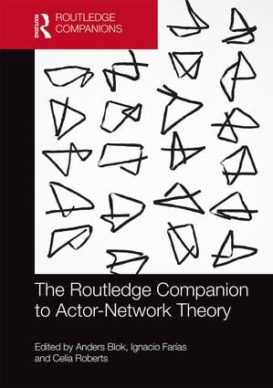 The Routledge Companion to Actor-Network Theory book cover