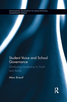 Student Voice and School Governance: Distributing Leadership to Youth and Adults, 1st Edition (Paperback) book cover