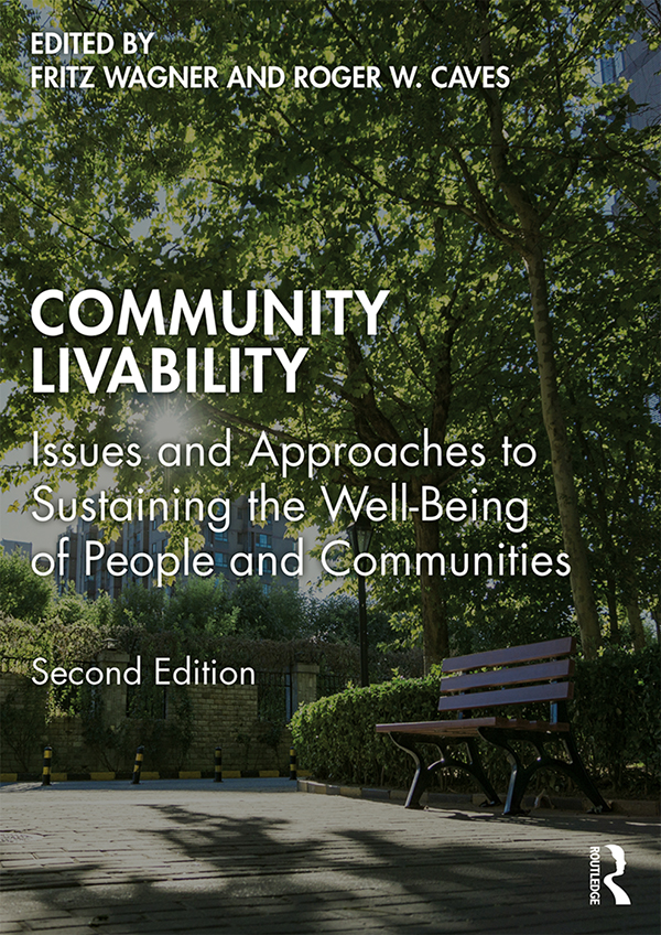 Community Livability: Issues and Approaches to Sustaining the Well-Being of People and Communities book cover