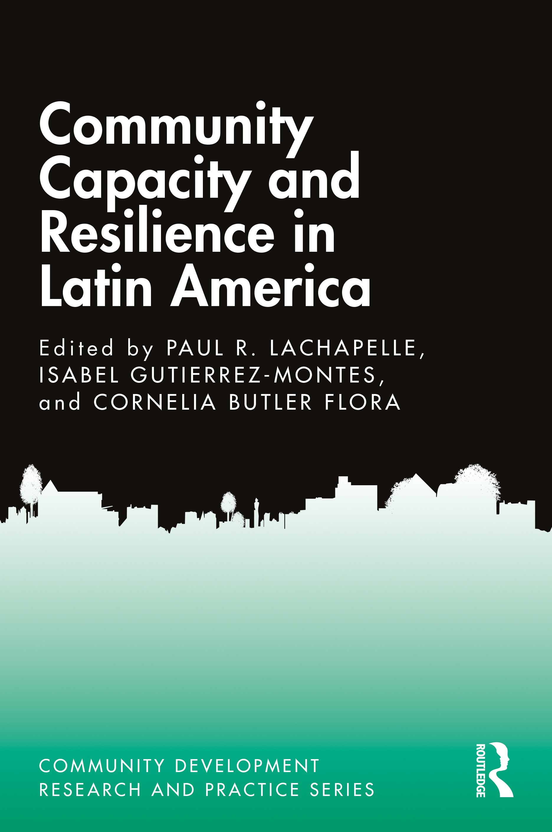Community Capacity and Resilience in Latin America book cover