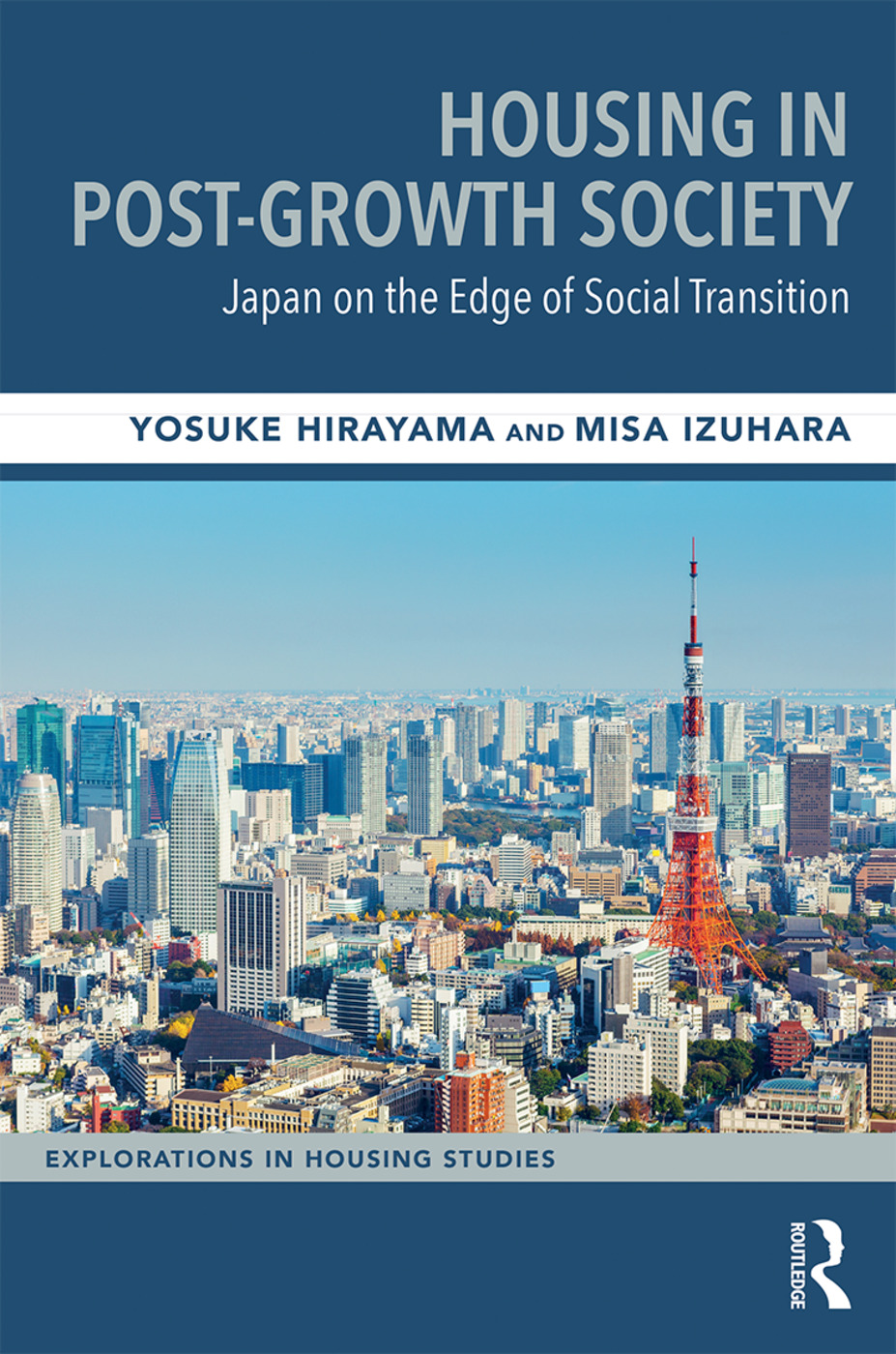 Housing in Post-Growth Society: Japan on the Edge of Social Transition book cover