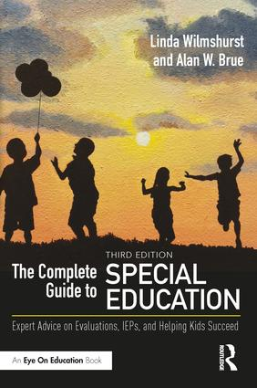 The Complete Guide to Special Education: Expert Advice on Evaluations, IEPs, and Helping Kids Succeed book cover