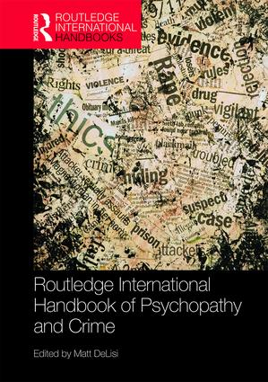 Routledge International Handbook of Psychopathy and Crime book cover