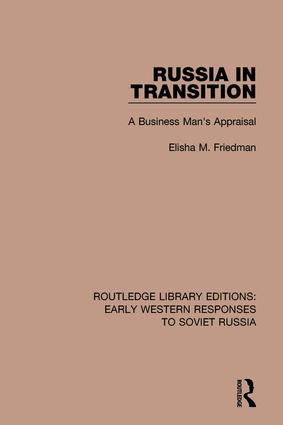 Russia in Transition: A Business Man's Appraisal, 1st Edition (Hardback) book cover