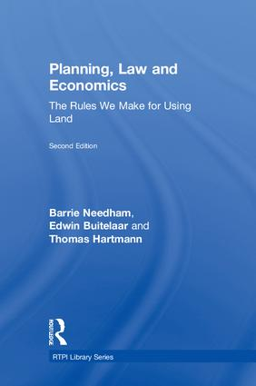 Planning, Law and Economics: The Rules We Make for Using Land book cover
