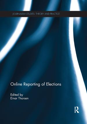 Online Reporting of Elections: 1st Edition (Paperback) book cover