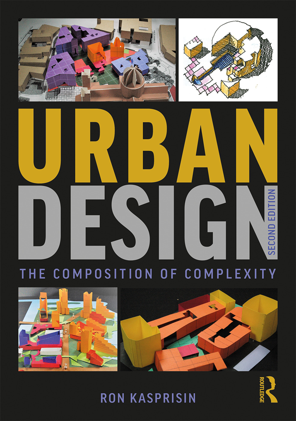 Urban Design: The Composition of Complexity book cover