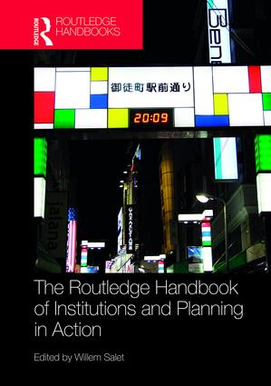 The Routledge Handbook of Institutions and Planning in Action book cover