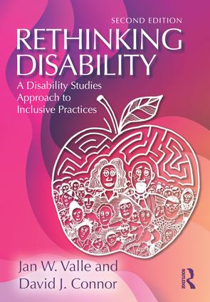 Rethinking Disability: A Disability Studies Approach to Inclusive Practices, 2nd Edition (Paperback) book cover