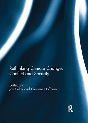 Rethinking Climate Change, Conflict and Security: 1st Edition (Paperback) book cover