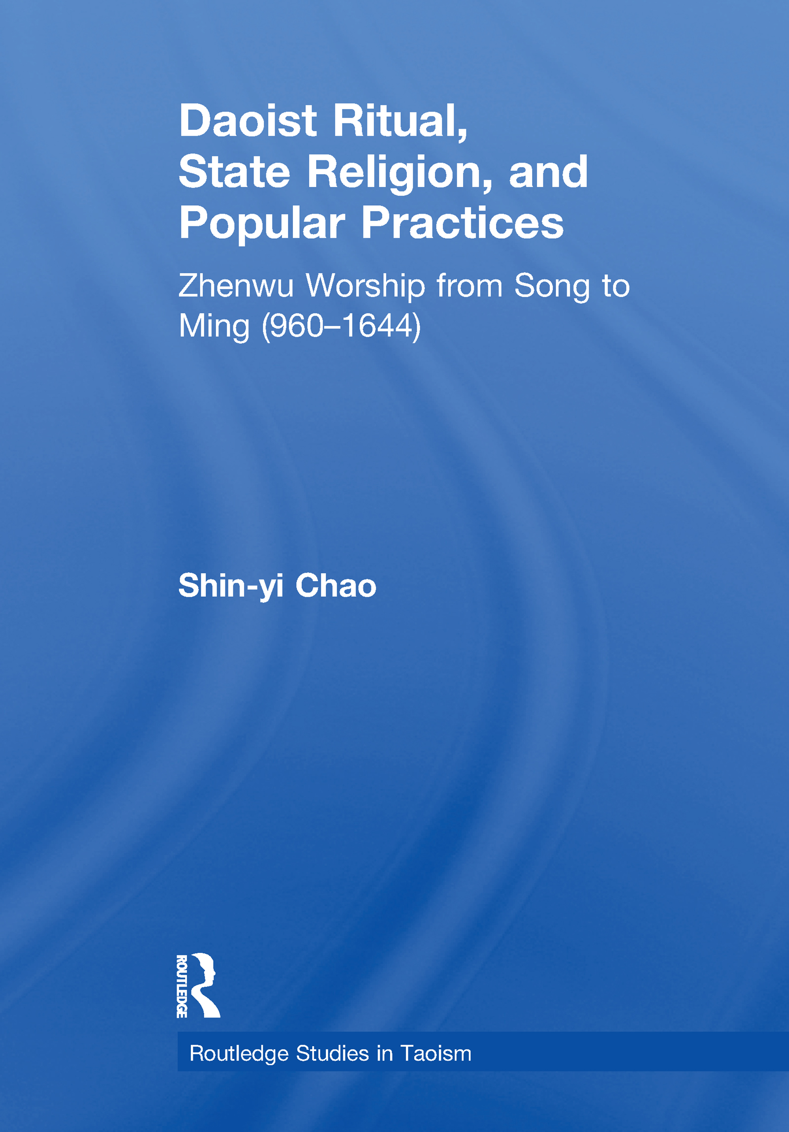 Daoist Ritual, State Religion, and Popular Practices