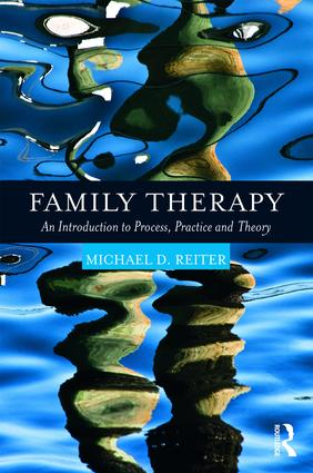 Family Therapy: An Introduction to Process, Practice and Theory book cover