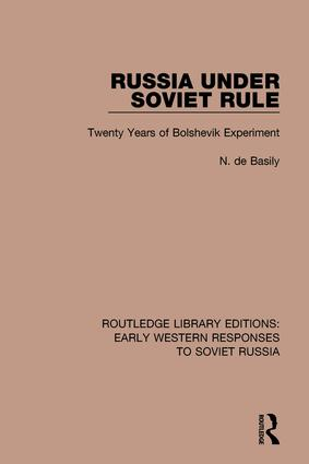 Russia Under Soviet Role: Twenty Years of Bolshevik Experiment, 1st Edition (Hardback) book cover