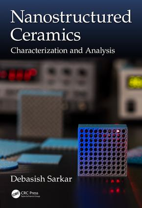 Nanostructured Ceramics: Characterization and Analysis, 1st Edition (Hardback) book cover