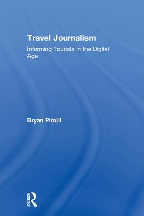 Travel Journalism: Informing Tourists in the Digital Age book cover