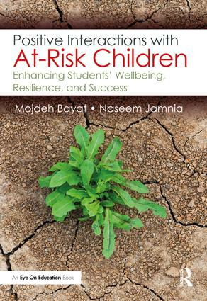 Positive Interactions with At-Risk Children: Enhancing Students' Wellbeing, Resilience, and Success book cover
