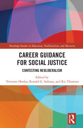 Career Guidance for Social Justice: Contesting Neoliberalism book cover