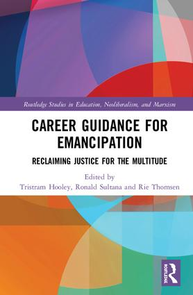 Career Guidance for Emancipation: Reclaiming Justice for the Multitude book cover