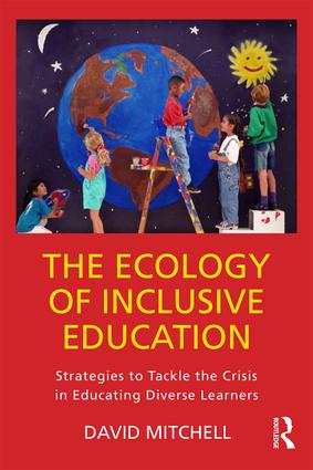 The Ecology of Inclusive Education: Strategies to Tackle the Crisis in Educating Diverse Learners, 1st Edition (Paperback) book cover
