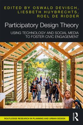 Participatory Design Theory: Using Technology and Social Media to Foster Civic Engagement book cover