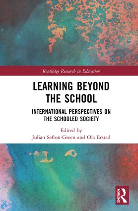 Learning Beyond the School: International Perspectives on the Schooled Society, 1st Edition (Hardback) book cover