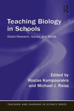 Teaching Biology in Schools: Global Research, Issues, and Trends book cover