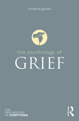 The Psychology of Grief: 1st Edition (Paperback) book cover