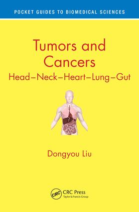 Tumors and Cancers: Head – Neck – Heart – Lung – Gut book cover