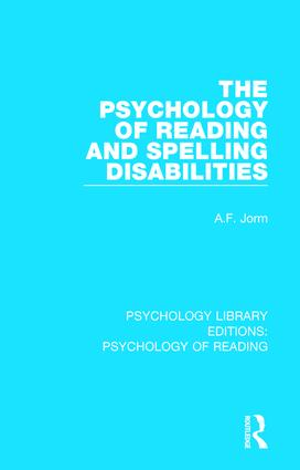 The Psychology of Reading and Spelling Disabilities: 1st Edition (Hardback) book cover