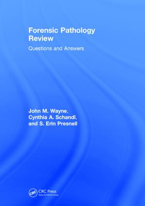 Forensic Pathology Review: Questions and Answers