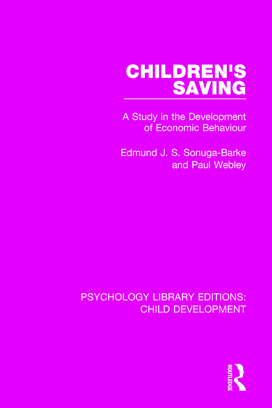 Children's Saving: A Study in the Development of Economic Behaviour, 1st Edition (Paperback) book cover