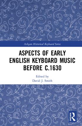 Aspects of Early English Keyboard Music before c.1630: 1st Edition (Hardback) book cover