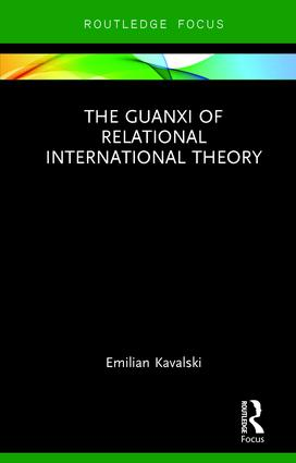 The Guanxi of Relational International Theory: 1st Edition (Hardback) book cover
