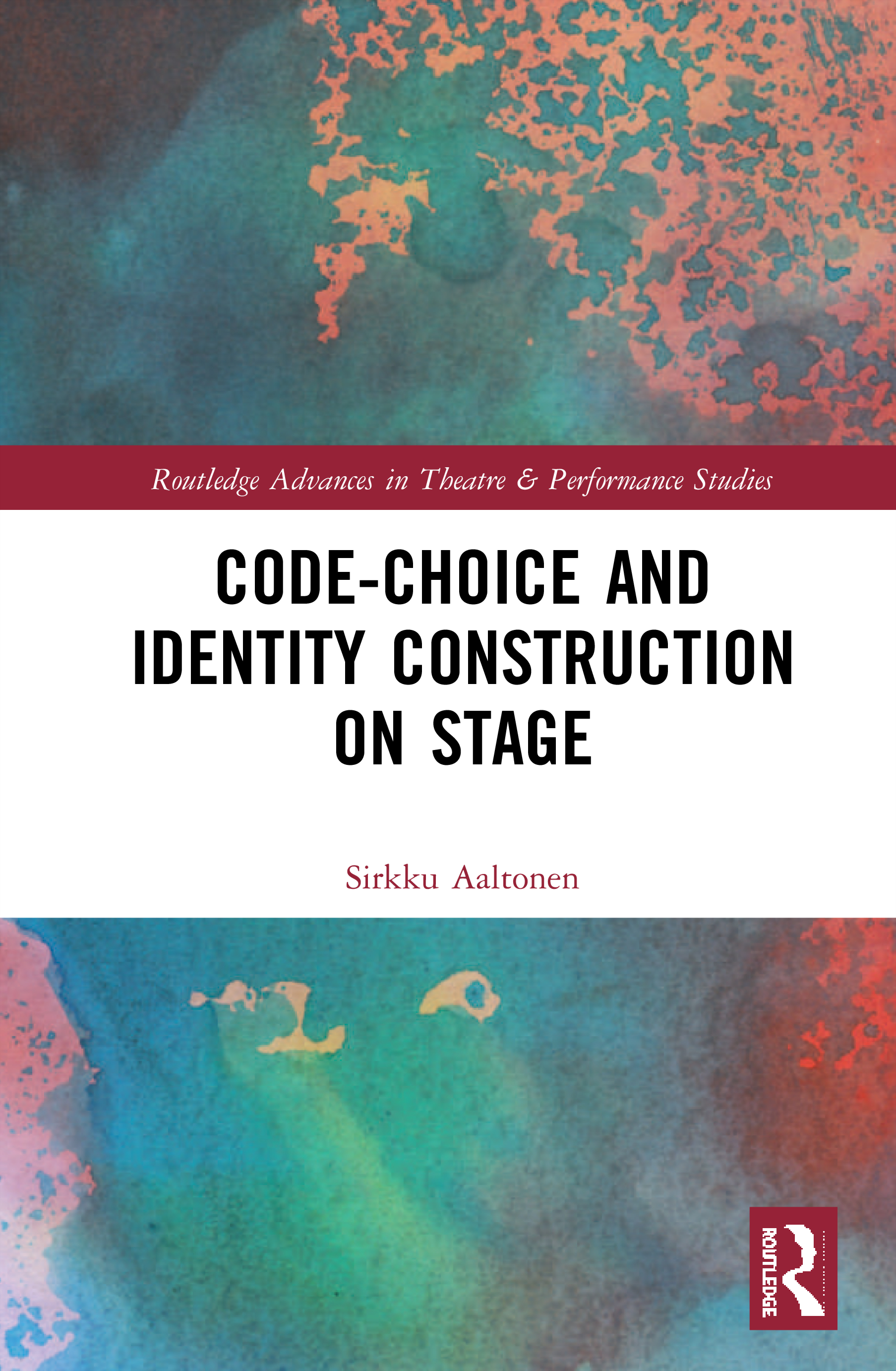 Code-Choice and Identity Construction on Stage: 1st Edition (Hardback) book cover